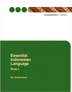 Essential Indonesian Language Book 3