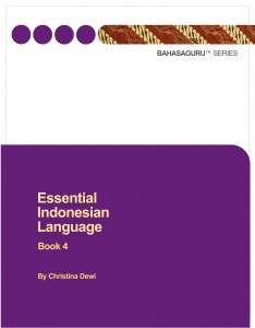 Essential Indonesian Language Book 4